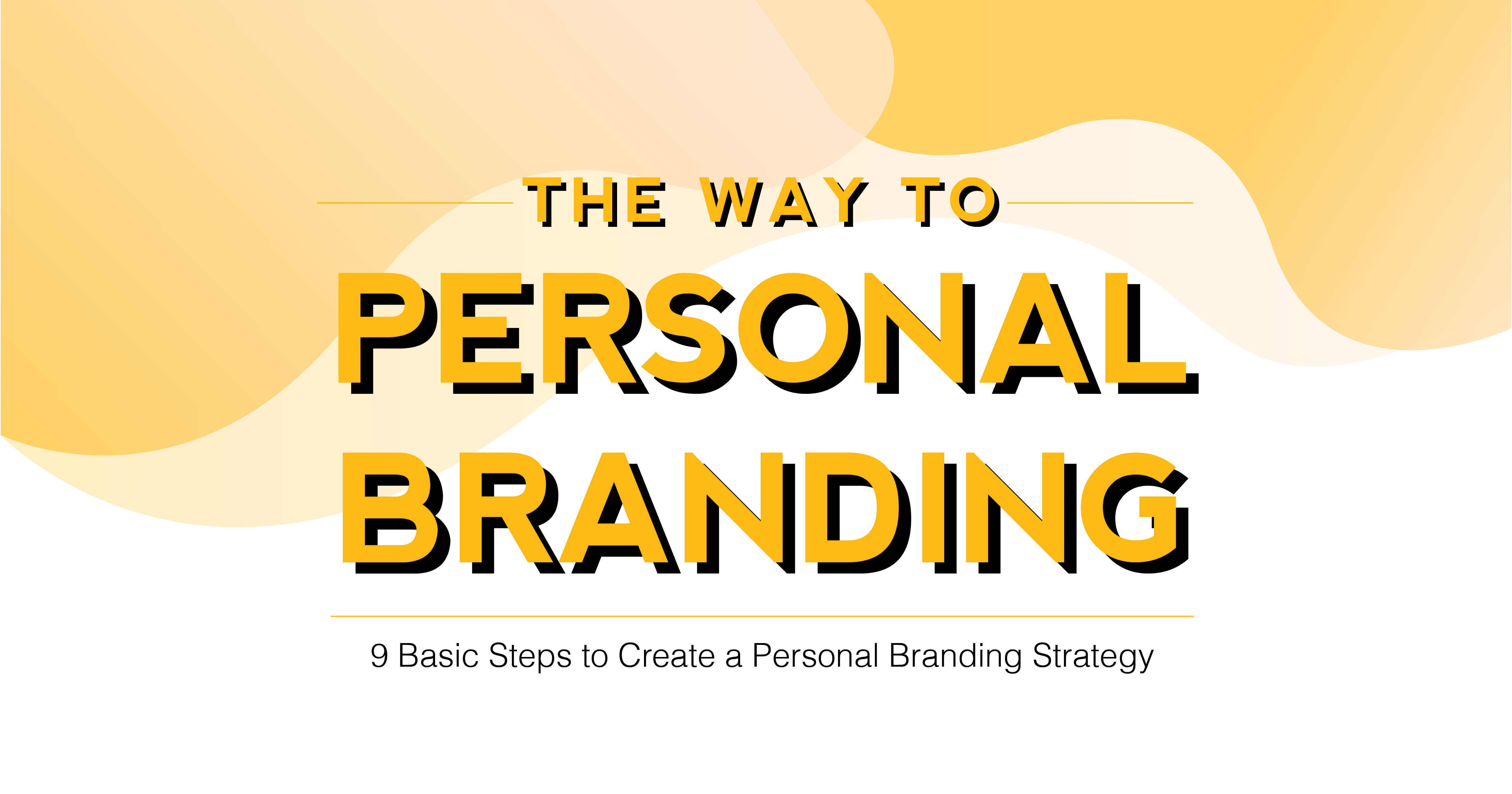 The Way To Personal Branding